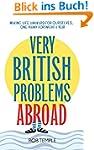 Very British Problems Abroad (English...