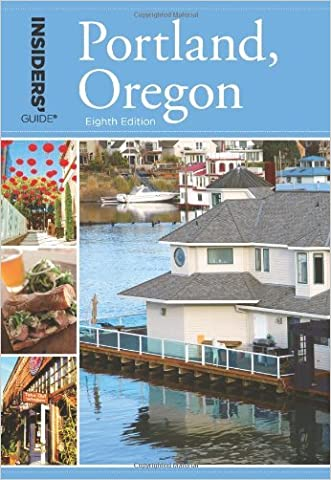 Insiders' Guide® to Portland, Oregon, 8th (Insiders' Guide Series)