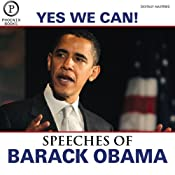 Yes We Can: The Speeches of Barack Obama | [Barack Obama]