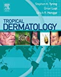 img - for Tropical Dermatology, 1e Hardcover May 20, 2005 book / textbook / text book