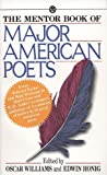 The Mentor Book of Major American Poets (0451627911) by Williams, Oscar