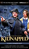 Robert Louis Stevenson's Kidnapped: A Radio Dramatization (Colonial Radio Theatre on the Air)