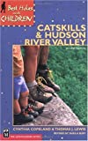 img - for Best Hikes with Children Catskills & Hudson River Valley book / textbook / text book