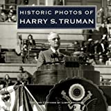 Historic Photos of Harry S. Truman