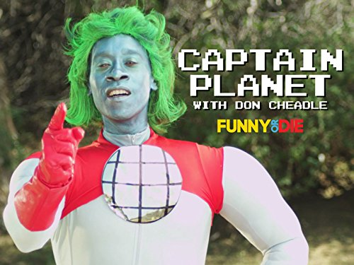 Captain Planet with Don Cheadle