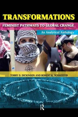 Transformations: Feminist Pathways to Global Change (Transnational Feminist Studies)
