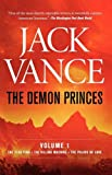 The Demon Princes, Vol. 1: The Star King * The Killing Machine * The Palace of Love (0312853025) by Vance, Jack