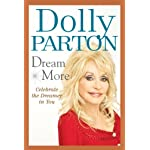Dolly Parton - Dream More