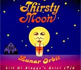 Lunar Orbit - Live At Stagge's Hotel by Thirsty Moon (2011-09-27)