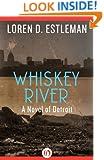 Whiskey River (The Detroit Novels)