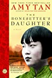 The Bonesetter's Daughter (Turtleback School & Library Binding Edition) (1417669985) by Amy Tan