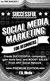 SOCIAL MEDIA MARKETING: PREMIUM EDITION (w/ Bonus Content!): Use Proven Strategies for SUCCESSFUL marketing plans, build a business, and BOOST SALES From ... Youtube Marketing) (English Edition)