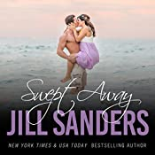 Swept Away: Grayton Series, Book 5 | Jill Sanders