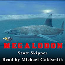 Megalodon Audiobook by Scott Skipper Narrated by Michael Goldsmith