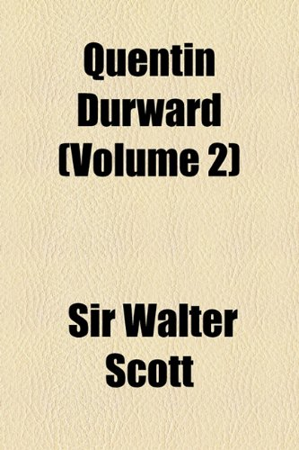 Quentin Durward (Volume 2)