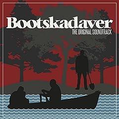 Bootskadaver (Original Motion Picture Soundtrack)
