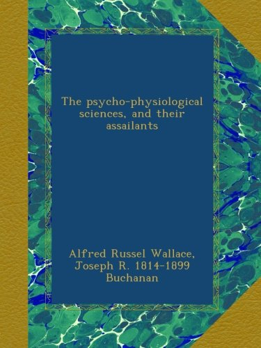 The psycho-physiological sciences, and their assailants PDF