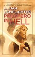 Prospero in Hell: Prospero's Daughter, Book II
