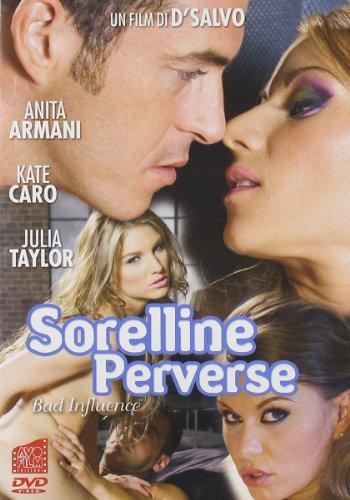 Sorelline Perverse - Bad Influence