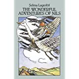 The Wonderful Adventures of Nils (Dover Children's Classics) ~ Selma Lagerl�f