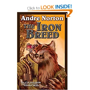 The Iron Breed by Andre Norton