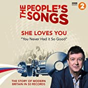 The People's Songs: She Loves You | [Stuart Maconie]