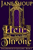 Heirs to the Throne: The Chronicles of Azulland - Book 2 (English Edition)