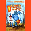 Dodger and Me Audiobook by Jordan Sonnenblick Narrated by William Dufris