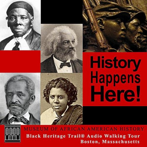 Boston Black Heritage Trail ® Audio Walking Tour