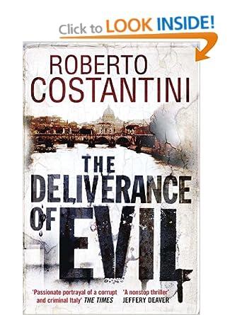 The Deliverance of Evil  - Roberto Costantini