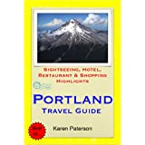 Portland, Oregon Travel Guide - Sightseeing, Hotel, Restaurant & Shopping Highlights (Illustrated)