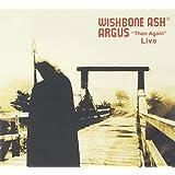 Argus - Then Again - Live