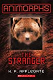 The Stranger (Turtleback School & Library Binding Edition) (Animorphs (Prebound))