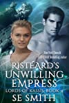 Rist�ard Unwilling Empress: Lords of...