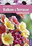 Image de Balkon und Terrasse (Kosmos Gartenbibliothek)