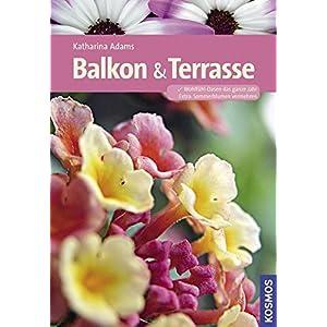 Balkon und Terrasse (Kosmos Gartenbibliothek)