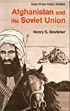 img - for Afghanistan and the Soviet Union book / textbook / text book