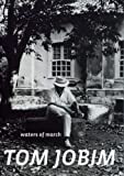 Tom Jobim: Waters of March