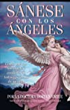 Sanese Con Los Angeles: (Healing with the Angels) (Spanish Edition) (1401906923) by Virtue, Doreen