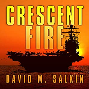 Crescent Fire | [David M. Salkin]