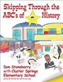 img - for Skipping Through the ABC's of History (Mom's Choice Award Recipient) book / textbook / text book
