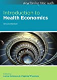 Lorna Guinness Introduction to Health Economics (Understanding Public Health)