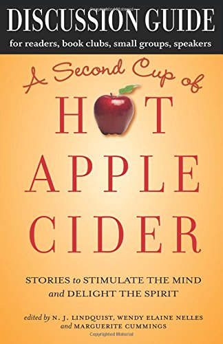 discussion-guide-for-a-second-cup-of-hot-apple-cider-stories-to-stimulate-the-mind-and-delight-the-s