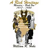 A Rich Heritage (Memoirs)