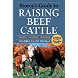 Storey's Guide to Raising Beef Cattle (Storeys Guide to Raising)by Heather Smith Thomas