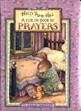 A Childs Book of Prayers (Holly Pond Hill)
