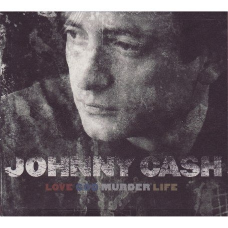 Johnny Cash - Love, God, Murder (disc 1: Love) - Zortam Music