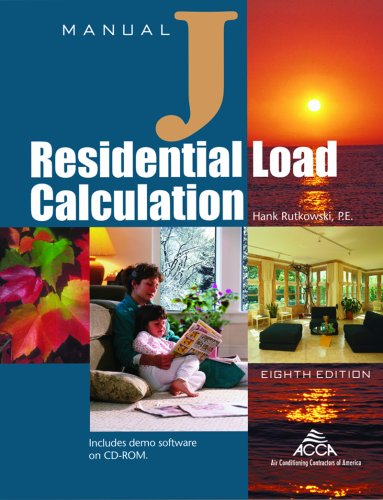 Manual J Residential Load Calculations for HVAC - 8th Edition - Air Conditioning Contractors of America - 1892765357 - ISBN: 1892765357 - ISBN-13: 9781892765352