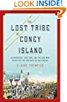 The Lost Tribe of Coney Island: Headh...