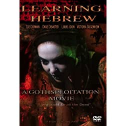 Learning Hebrew: A Gothsploitation Movie